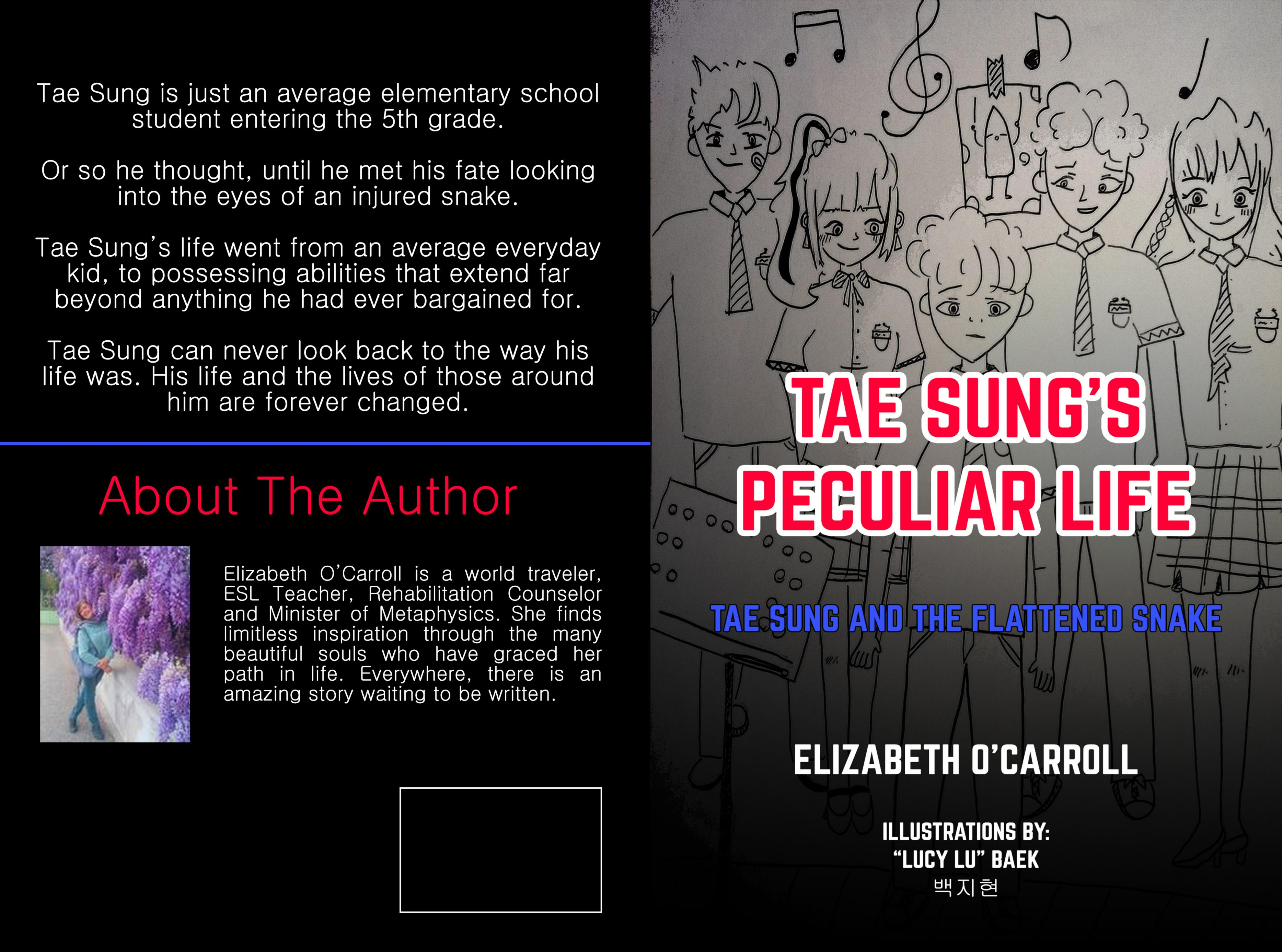 "Elizabeth O\'Carroll Releases Her Newest Book Tae Sung's Peculiar Life ""Tae Sung and the Flattened Snake"""