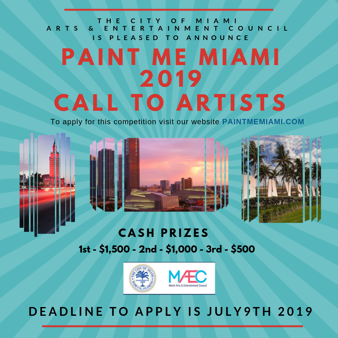 """Miami Arts & Entertainment Council Presents its 8th Annual """"Paint Me Miami"""" Art Competition at the Bakehouse Art Complex on August 9th, 2019"""
