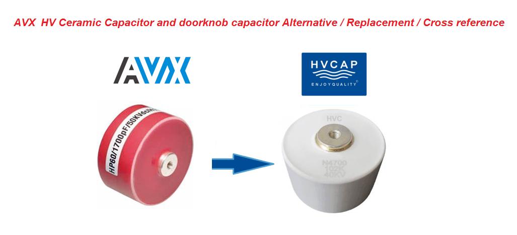Alternative Cross Reference Replacement for AVX Doorknob Capacitor HP / HW / HK / HD / HE / HZ