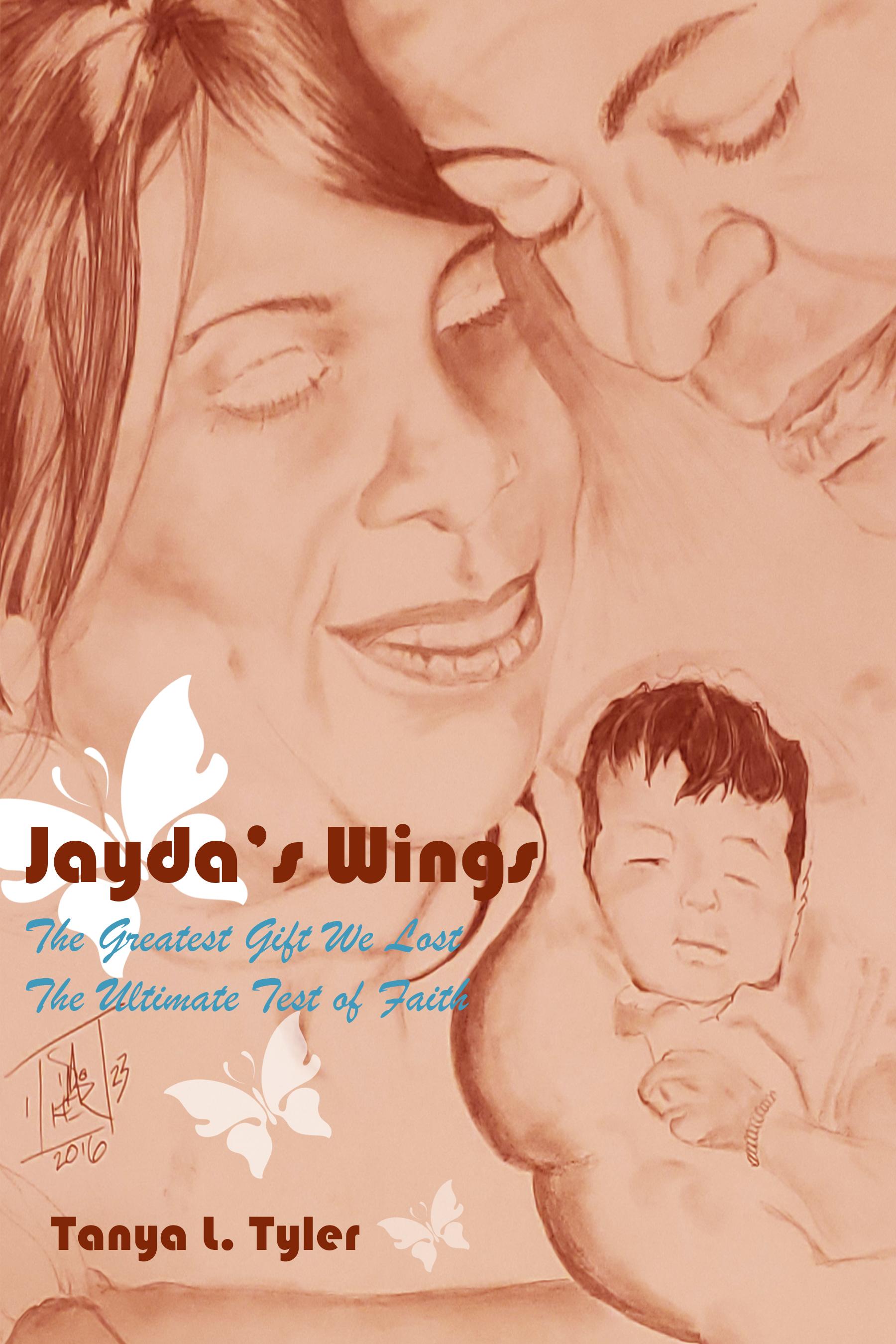 BOOK RELEASE - JAYDA\'S WINGS by Tanya L. Tyler