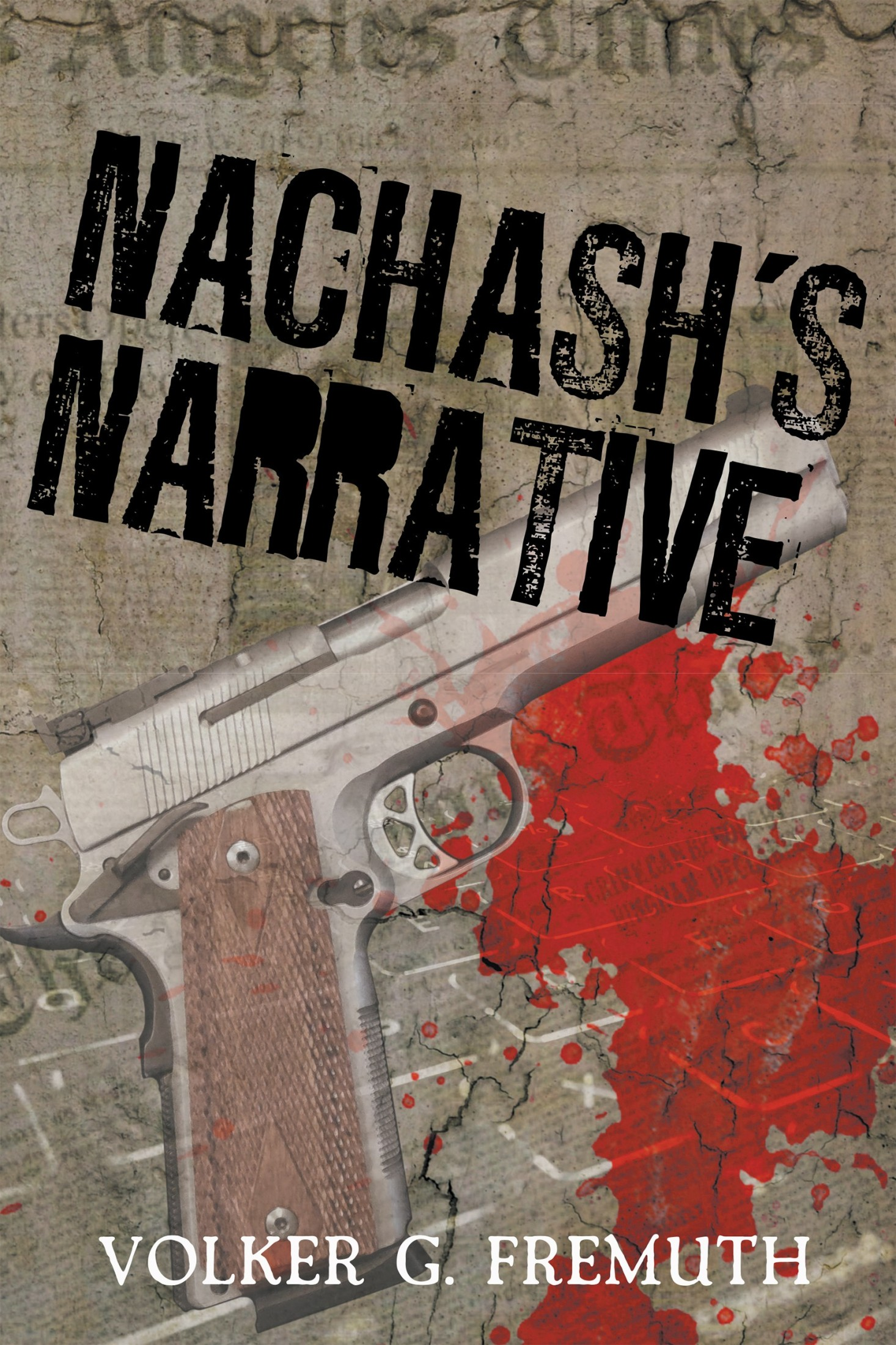 "Volker Fremuth's ""Nachash's Narrative"" becomes #1 Amazon Best Seller"