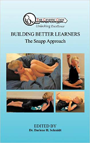 Building Better Learners - the Snapp Approach by Darlene Schmidt, Informing how Children can conquer their Peak Potential