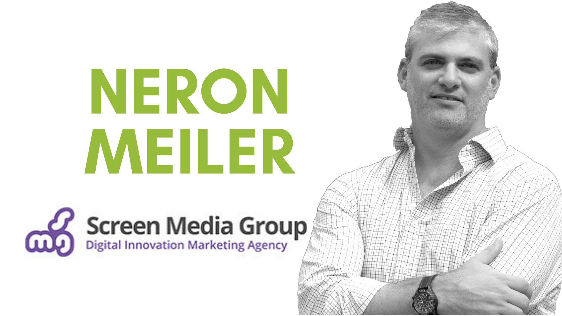 NERON MEILER, SPECIALIST IN DIGITAL MARKETING REVEALS WHAT TO EXPECT IN 2019