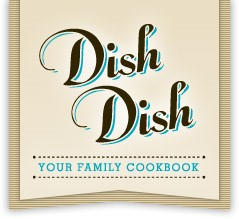 Dish Dish Announces Recipe App Now Available on Google Play