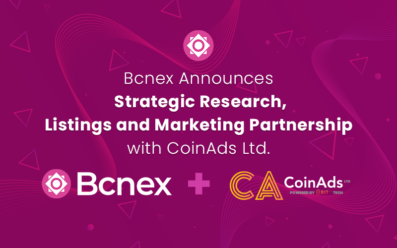 Bcnex Announces Strategic Research, Listings and Marketing Partnership with CoinAds Ltd