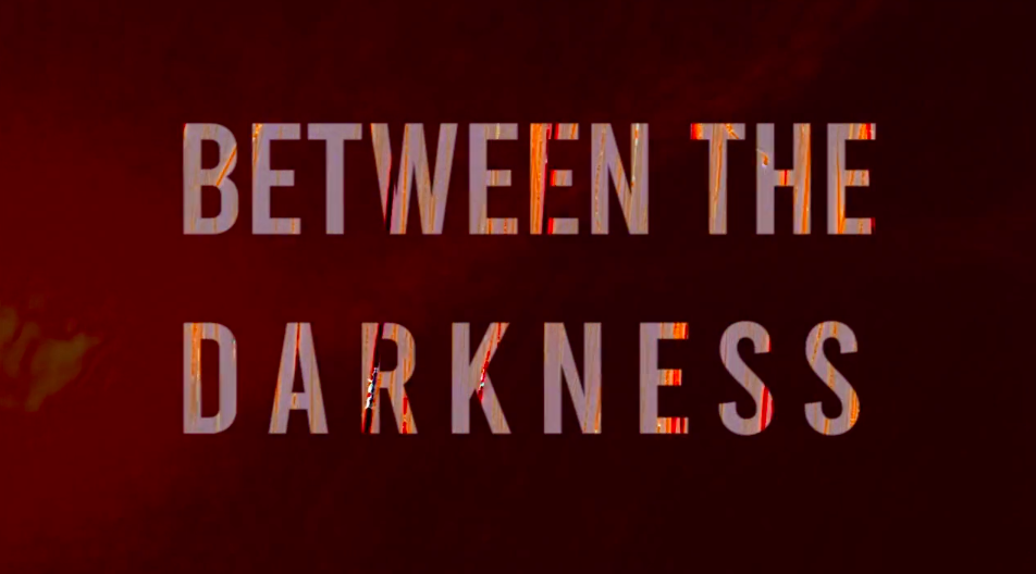 GOD, SPIRITS, MONSTERS AND MEN: 'BETWEEN THE DARKNESS' LANDS DIGITAL RELEASE AUGUST 20TH