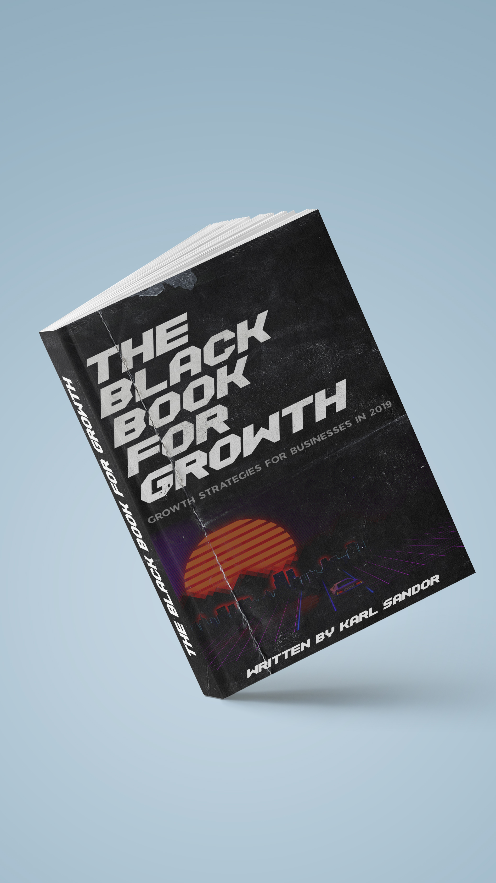 Author, Karl Sandor Launches New Book \'The Black Book for Growth\' With Secrets of Growth Hacking