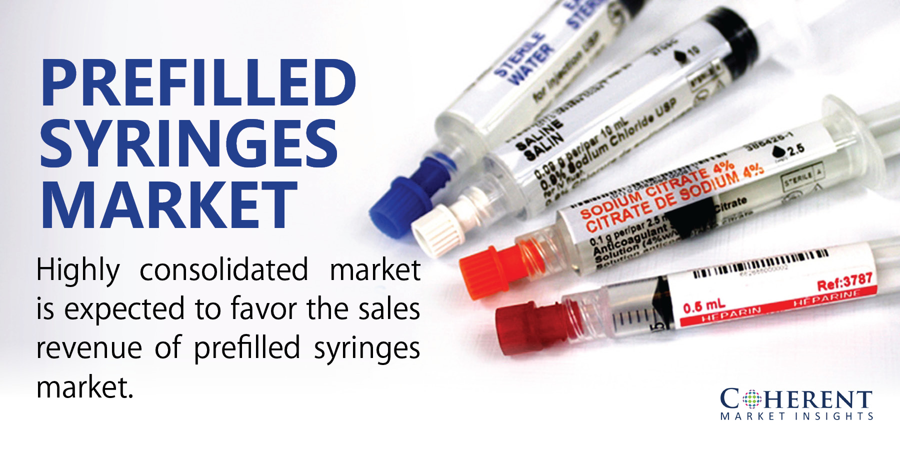 Prefilled Syringes- Insights into Novel Drug Delivery System