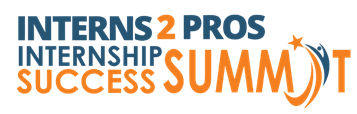"Interns 2 Pros Hosting ""Interns 2 Pros Internship Summit"" For Sacramento Area College Students"