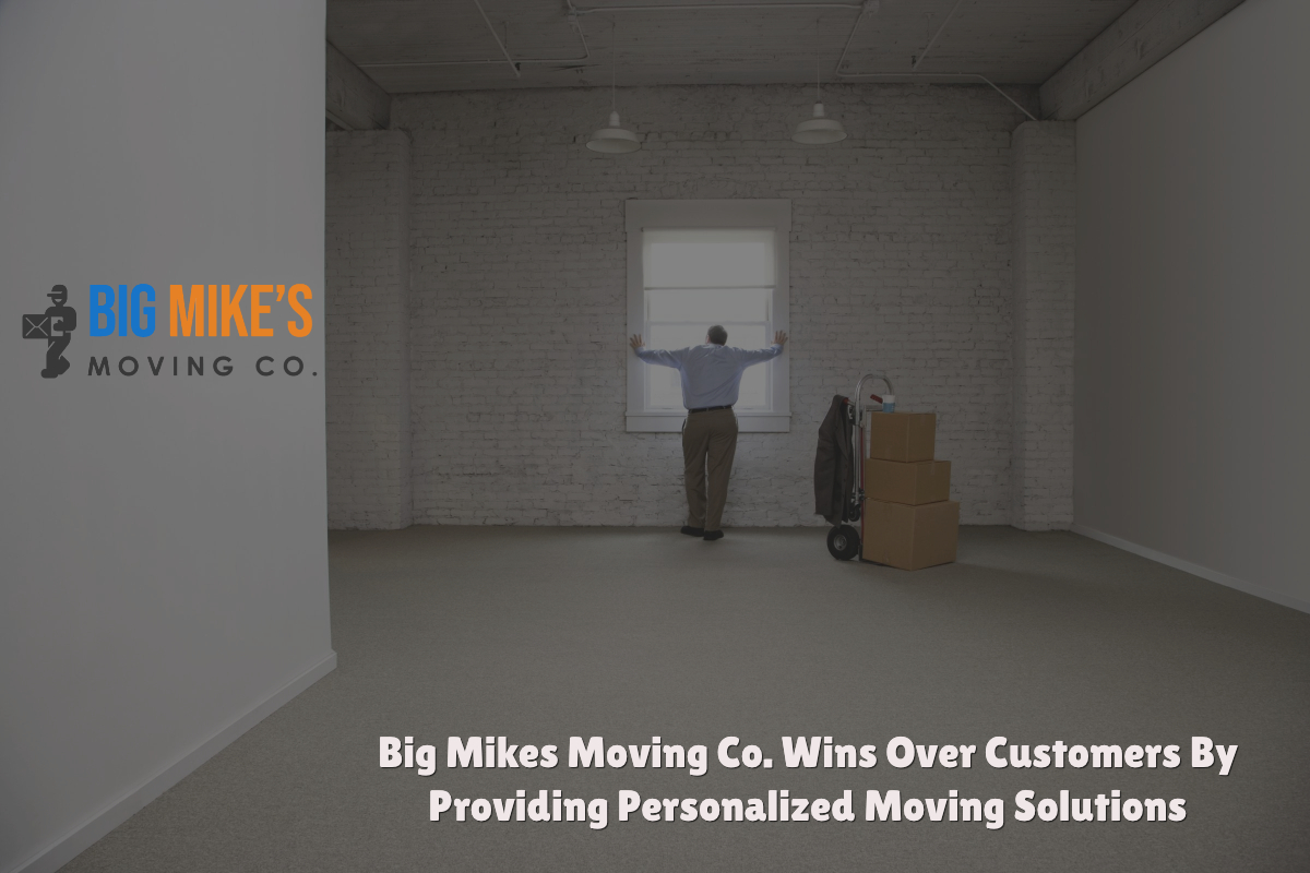Big Mikes Moving Co. Wins Over Customers By Providing Personalized Moving Solutions