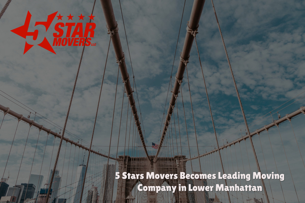 5 Stars Movers Becomes Leading Moving Company in Lower Manhattan