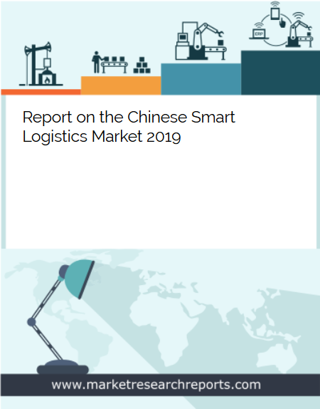 Chinese Smart Logistics Market 2019 Market Research Report
