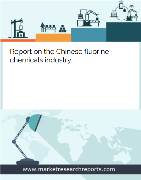 Chinese Fluorine Chemicals Industry Market Research Report