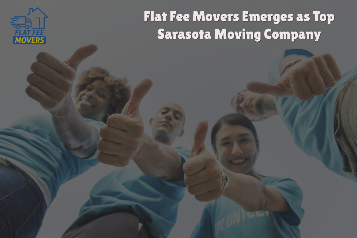 Flat Fee Movers Emerges as Top Sarasota Moving Company