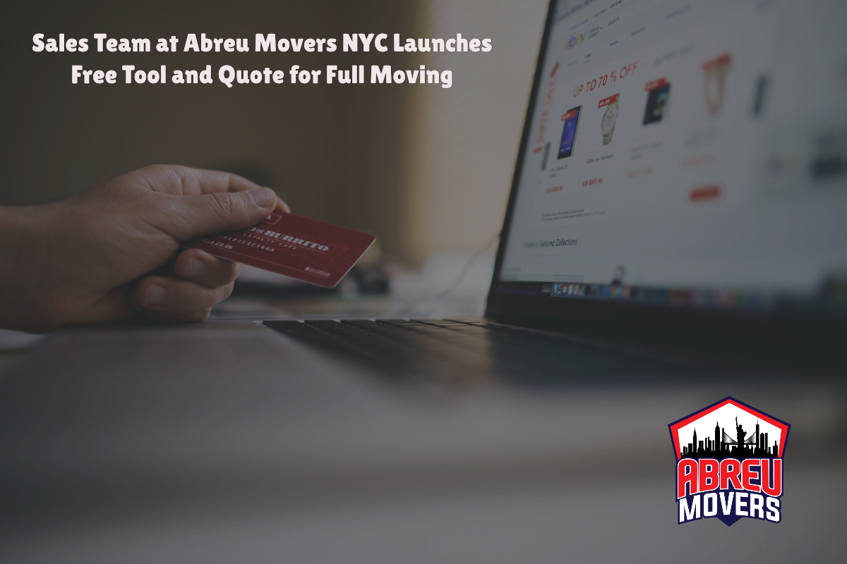 Sales Team at Abreu Movers NYC Launches Free Tool and Quote for Full Moving