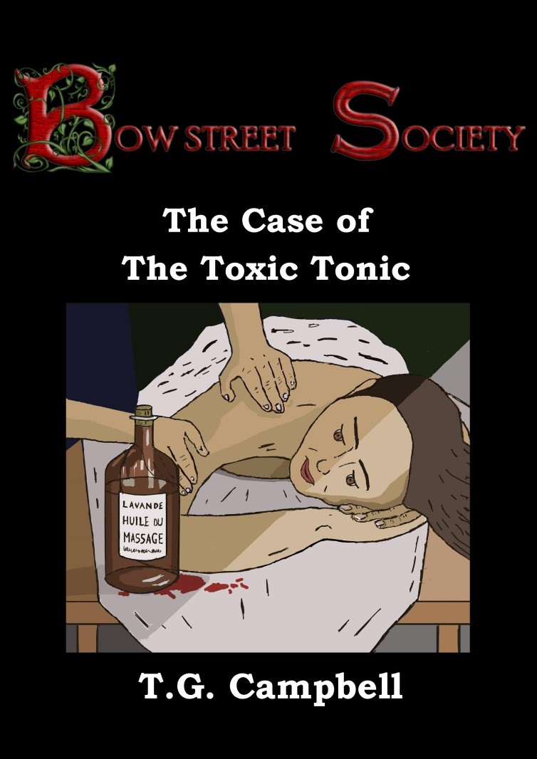 Victorian Murder And Massage. The Case of The Toxic Tonic
