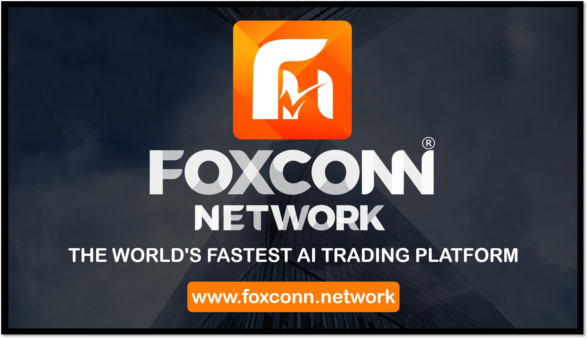Foxcon Network Announces: Launches Innovative  Bitcoin, Cryptocurrency and Forex Trade Investment Management Platform for Traders and investors