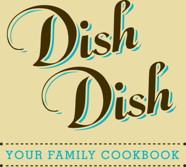 Dish Dish Introduces Private Family Recipe Sharing with Digitized Cookbook & Recipe Organizer