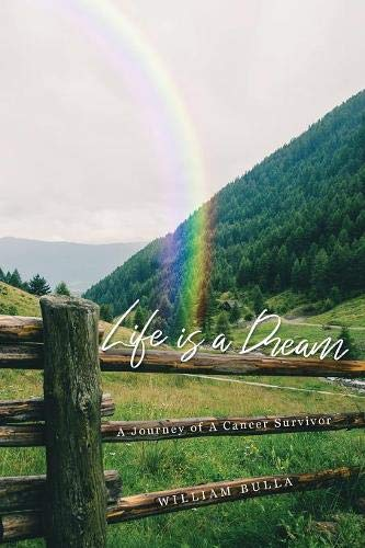 Life is a Dream: Life of a Cancer Survivor Available Now on Amazon