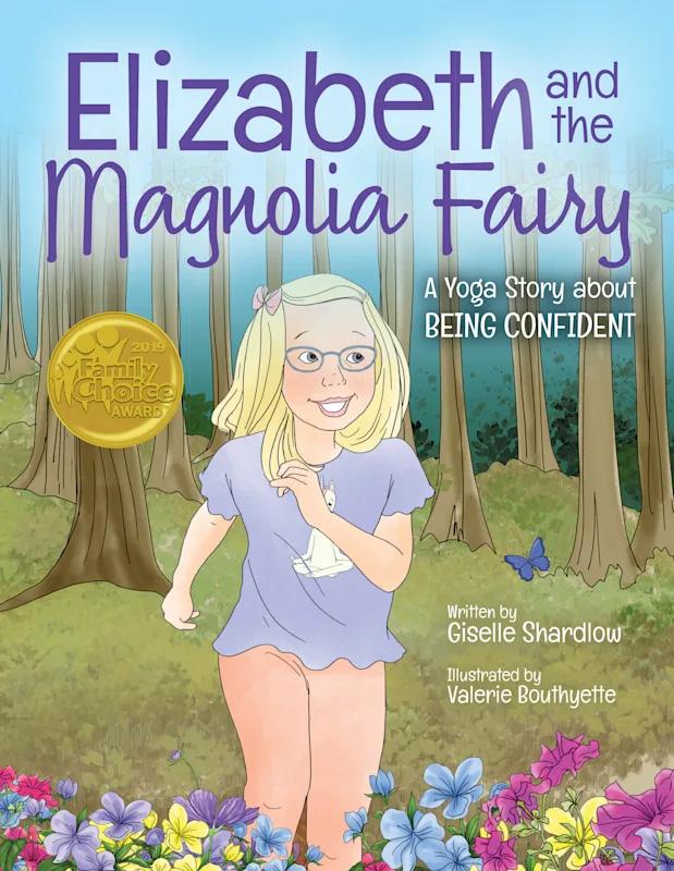 "Kids Yoga Stories Celebrates Yoga Book ""Elizabeth and the Magnolia Fairy"" Winning a Prestigious Family Choice Award"