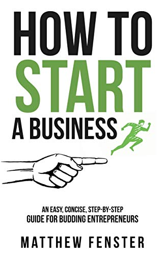 Paragon Publishing Announces the Launch of How To Start A Business by Matt Fenster