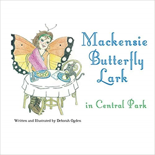 Mackensie Butterfly Lark in Central Park by Deborah Ogden - a Mystery Children's Story about a Central Park Gypsy