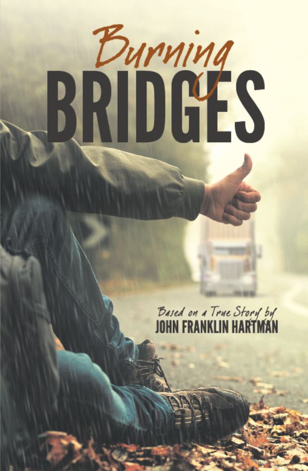 "New book ""Burning Bridges"" by John Hartman is released, based on his turbulent life story"
