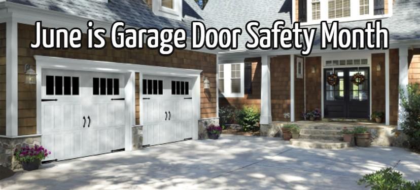 IDA and DASMA Observe June as 'Garage Door Safety Month'