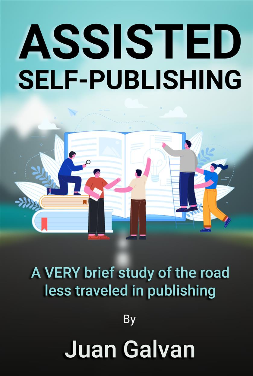 New Book Introduces Aspiring Authors to the World of Assisted Self-Publishing