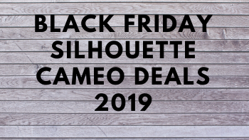 Silhouette cameo 3 Black Friday & Cyber Monday Deals 2019 List: And Silhouette cameo 4 Black Friday & Cyber Monday sales shared and reviewed by the Tool info site