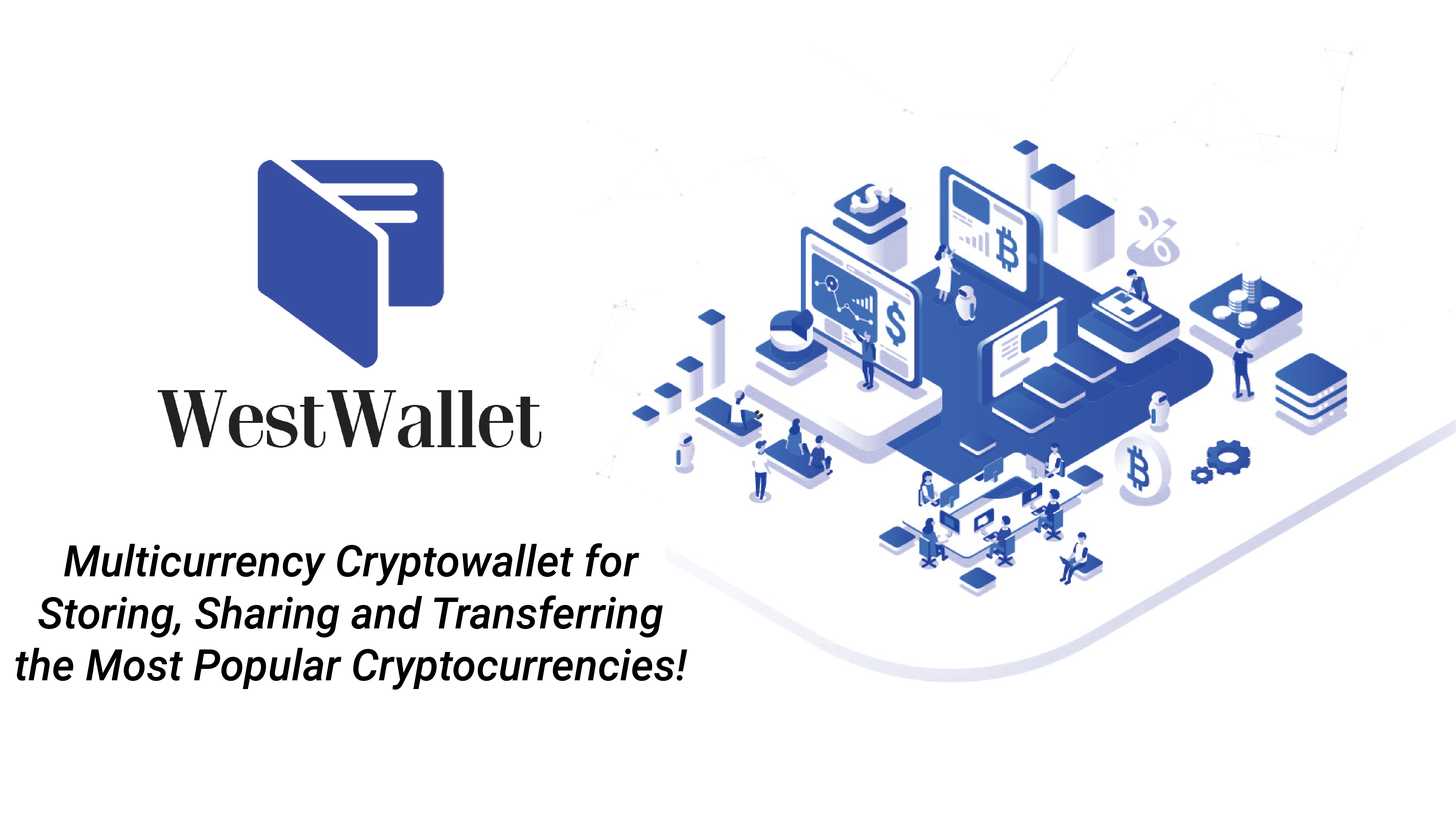 Multicurrency crypto wallet WestWallet, one-stop solution for securely storing and managing multiple cryptocurrencies
