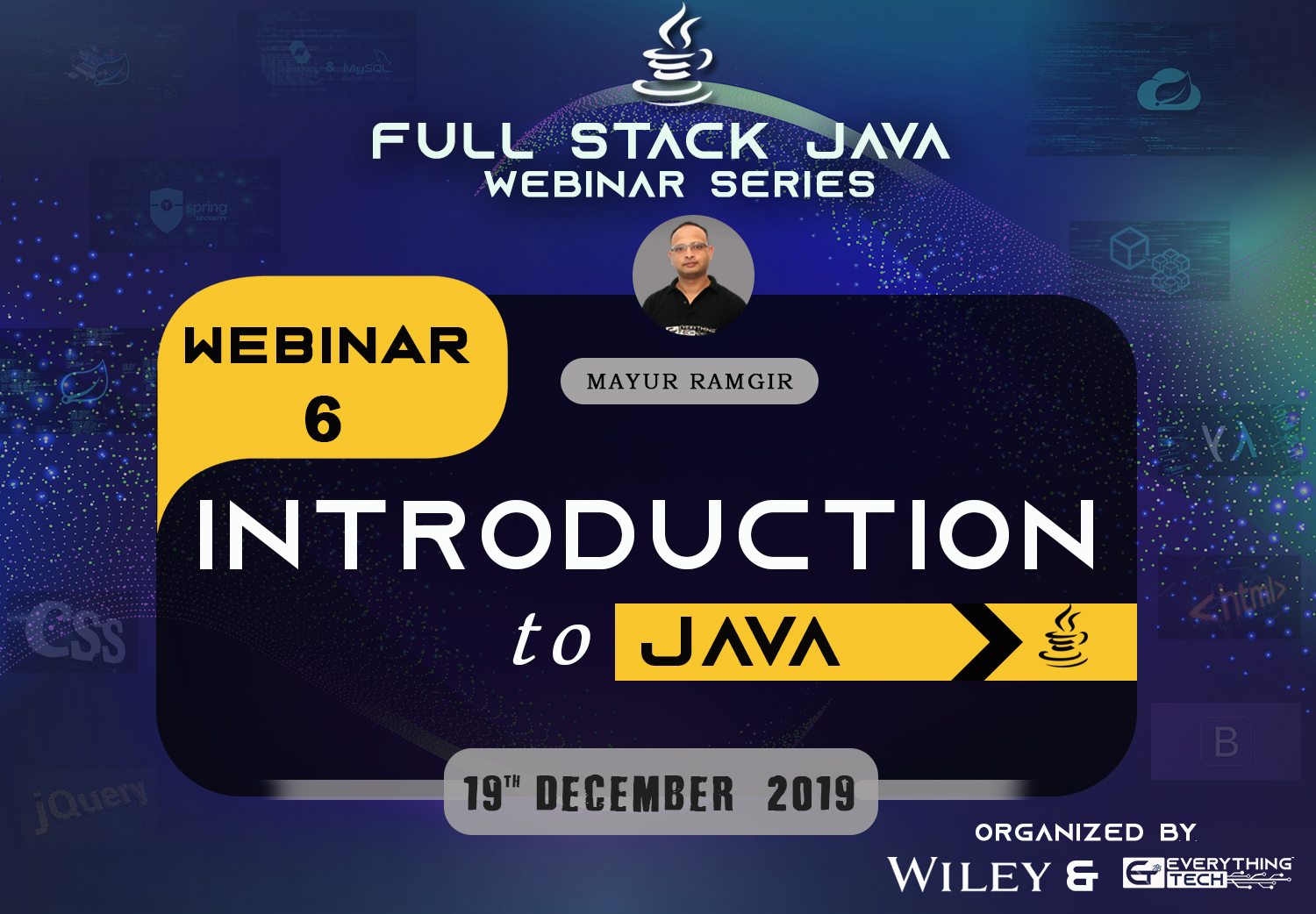 EverythingTech's Webinar to discuss web development and core elements of Java