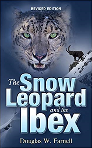 The Snow Leopard and the Ibex, Revised Edition by Douglas W. Farnell - an Action/Adventure Story Based on the 2008 Global Financial Recession