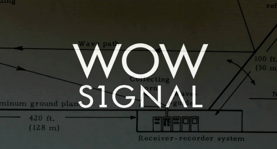 DISCOVER EXTRATERRESTIAL LIFE IN THE 'WOW SIGNAL' DOCUMENTARY (VOD RELEASE)