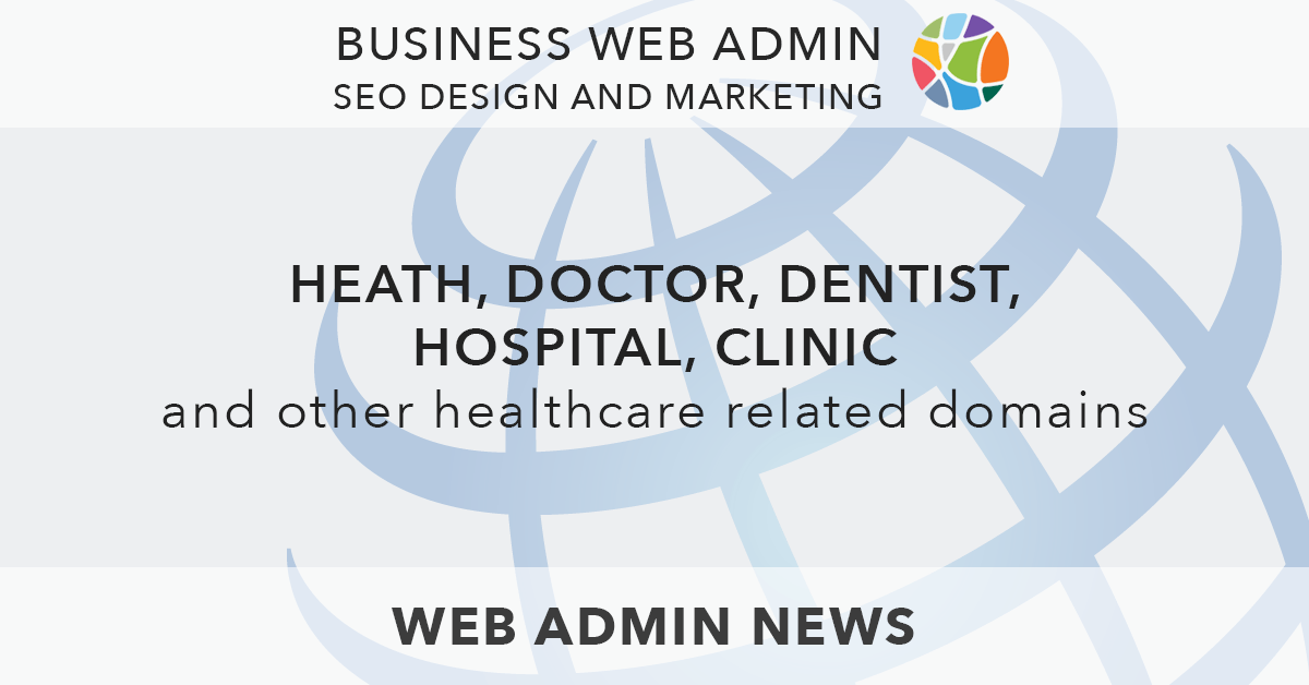 Heath, Doctor, Dentist, Hospital, Clinic and other Healthcare related domains at Business Web Admin