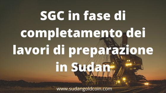 SGC in fase di completamento dei lavori di preparazione in Sudan