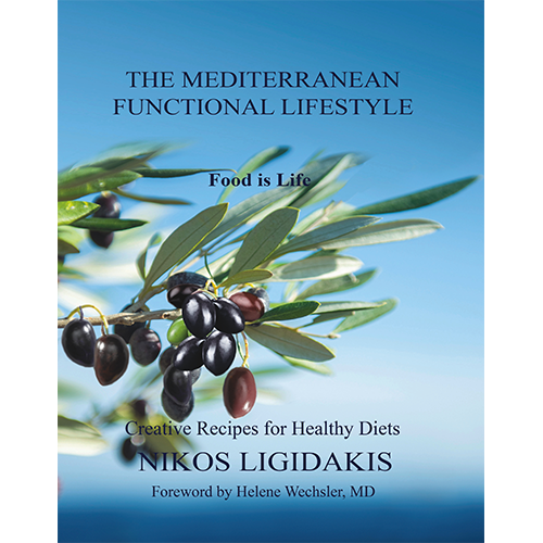 """The Mediterranean Functional Lifestyle"" with 250 Original Recipes Blends History, Taste, and Medicine for Every Modern Kitchen"