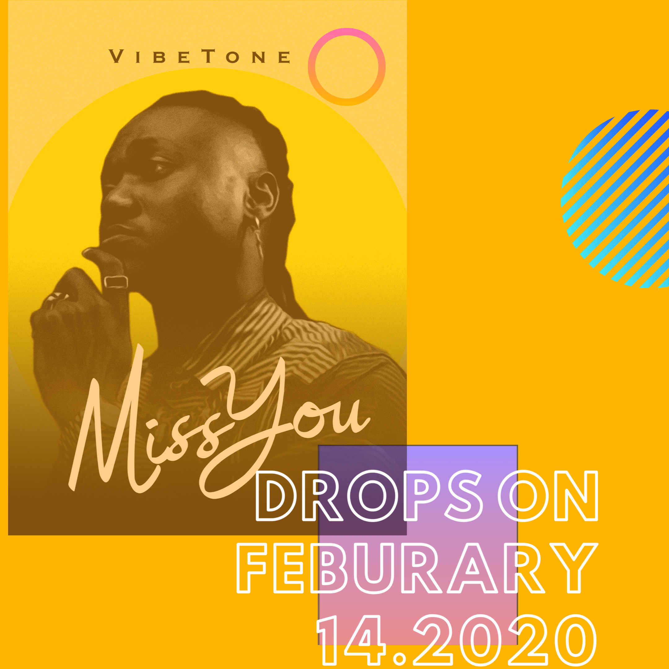 "Afropop and Afrofusion Prodigy, Vibetone, to Release ""Miss You"" on Valentine's Day"