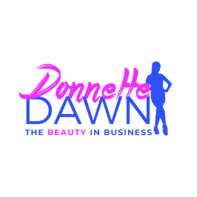 Interview with Donnette Dawn Thomas, Business coach, and Multipreneur, referred to as 'The Beauty in the Business'