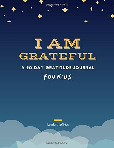 """I AM GRATEFUL: A 90-Day Gratitude Journal for Kids"" Debuts as the #1 New Release on Amazon"