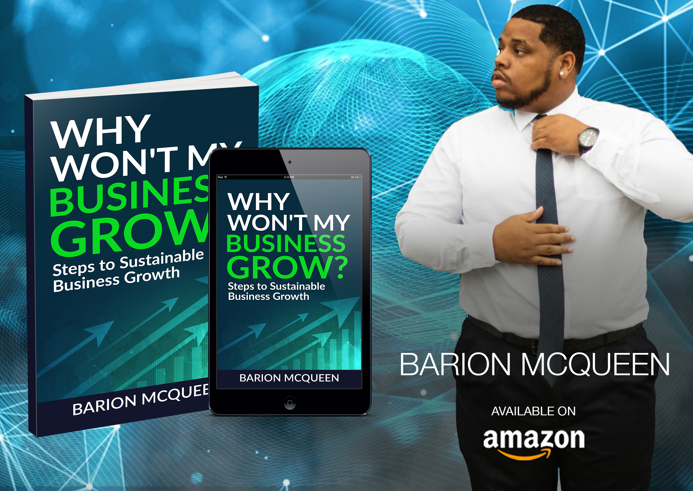 """Marketing Expert & Business Consultant Barion McQueen Releases Eye-Opening new Book """"Why Won't My Business Grow?"""""""