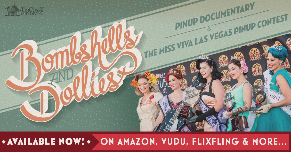 The Present-Day Pin-Ups of Miss Viva Las Vegas: 'BOMBSHELLS AND DOLLIES' (Digital Release)