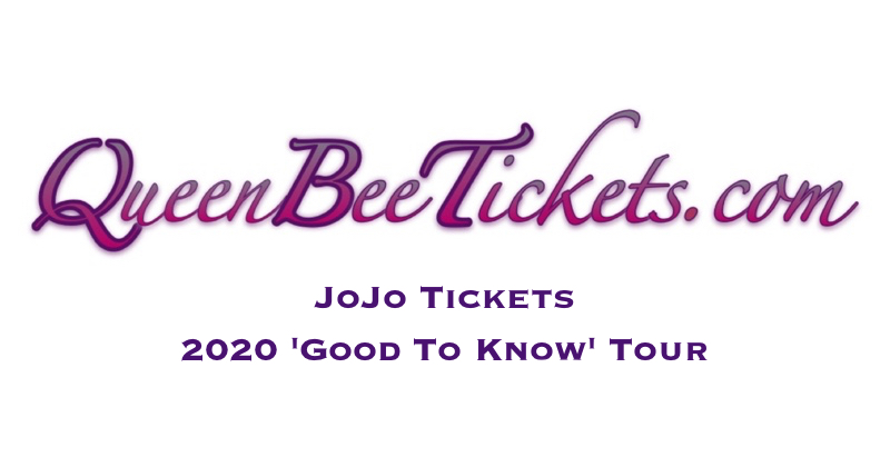 JoJo Tickets On Sale: QueenBeeTickets.com Announces Availability of Discount Tickets for JoJo\'s 2020 \'Good To Know\' Concert Tour