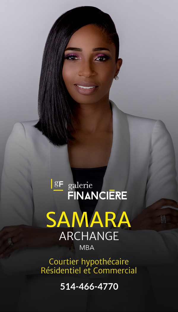 Samara Archange joins the Galerie Financiere franchise as a mortgage broker