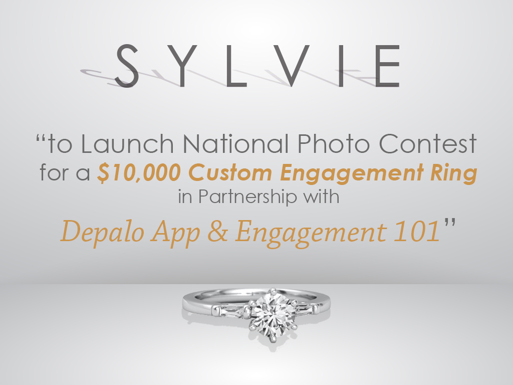 Sylvie to Launch National Photo Contest for a $10,000 Custom Engagement Ring in Partnership with Depalo App & Engagement 101