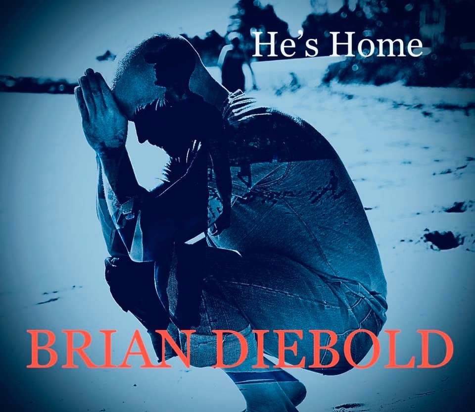 New music release: \'He\'s Home\', by Brian Diebold