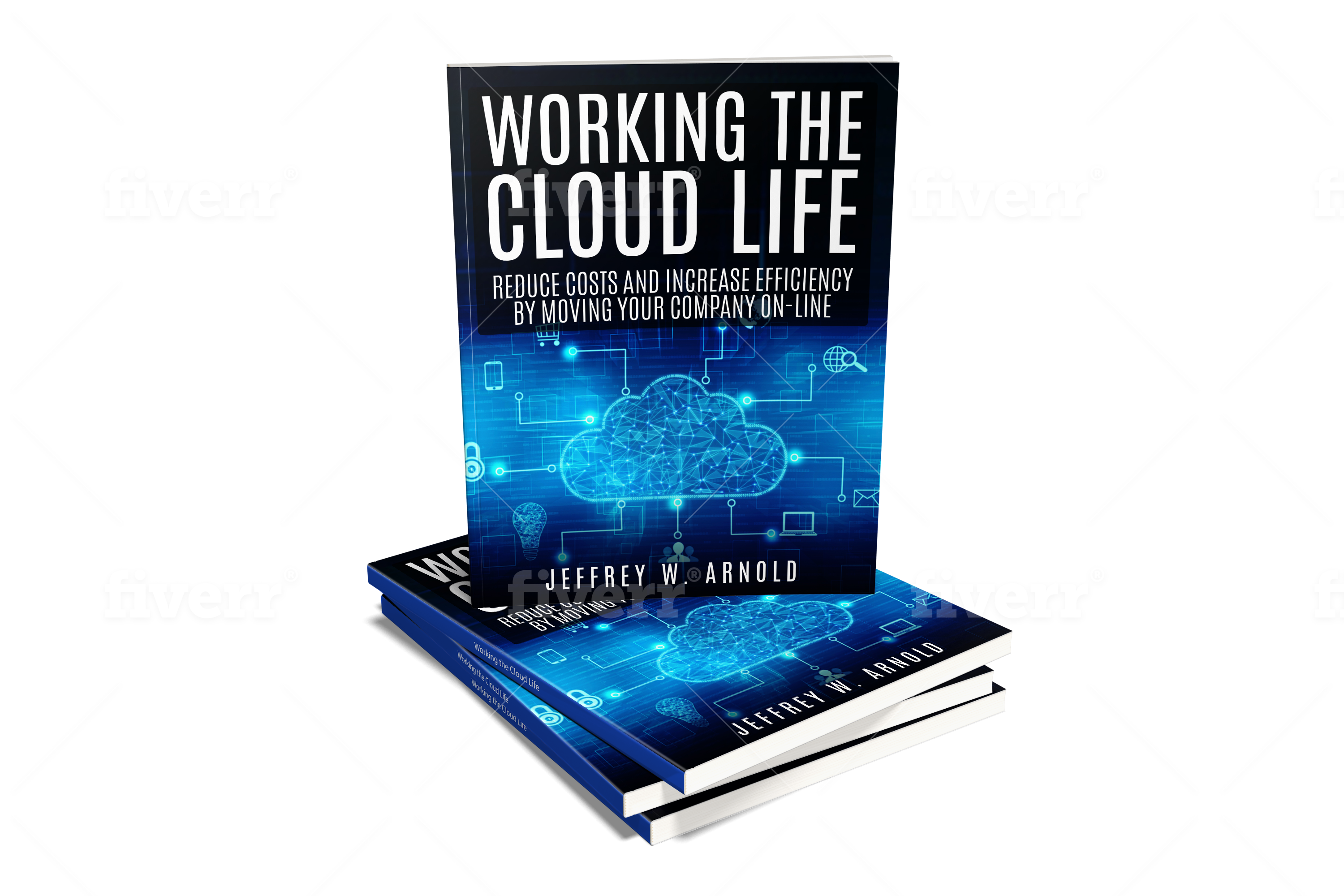 Jeffrey W. Arnold, Set to Launch a Book to Help Businesses Migrate to Cloud Computing