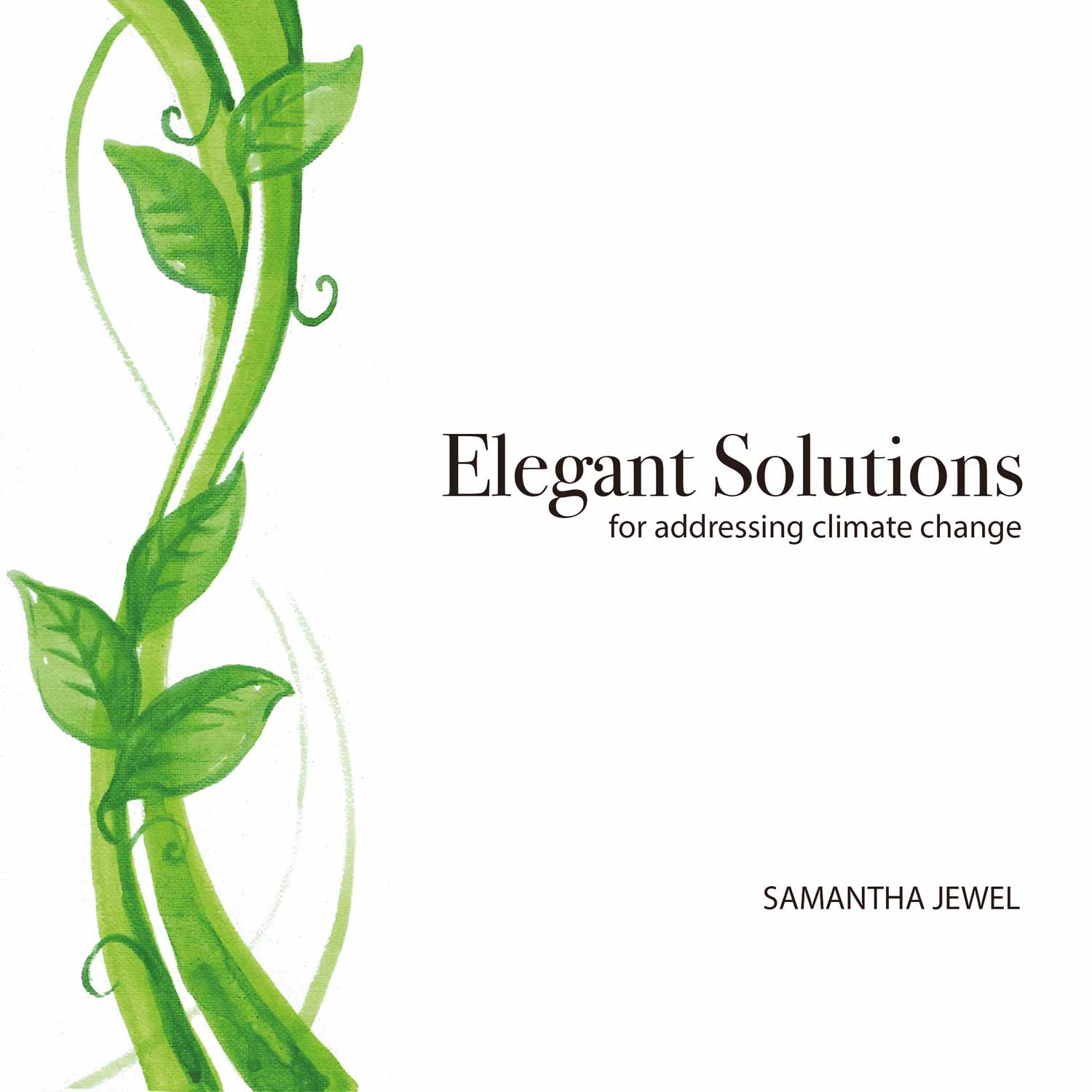 """Author, Speaker, and Activist Samantha Jewel Addresses Environment Issues in her Book """"Elegant Solutions for Addressing Climate Change"""""""