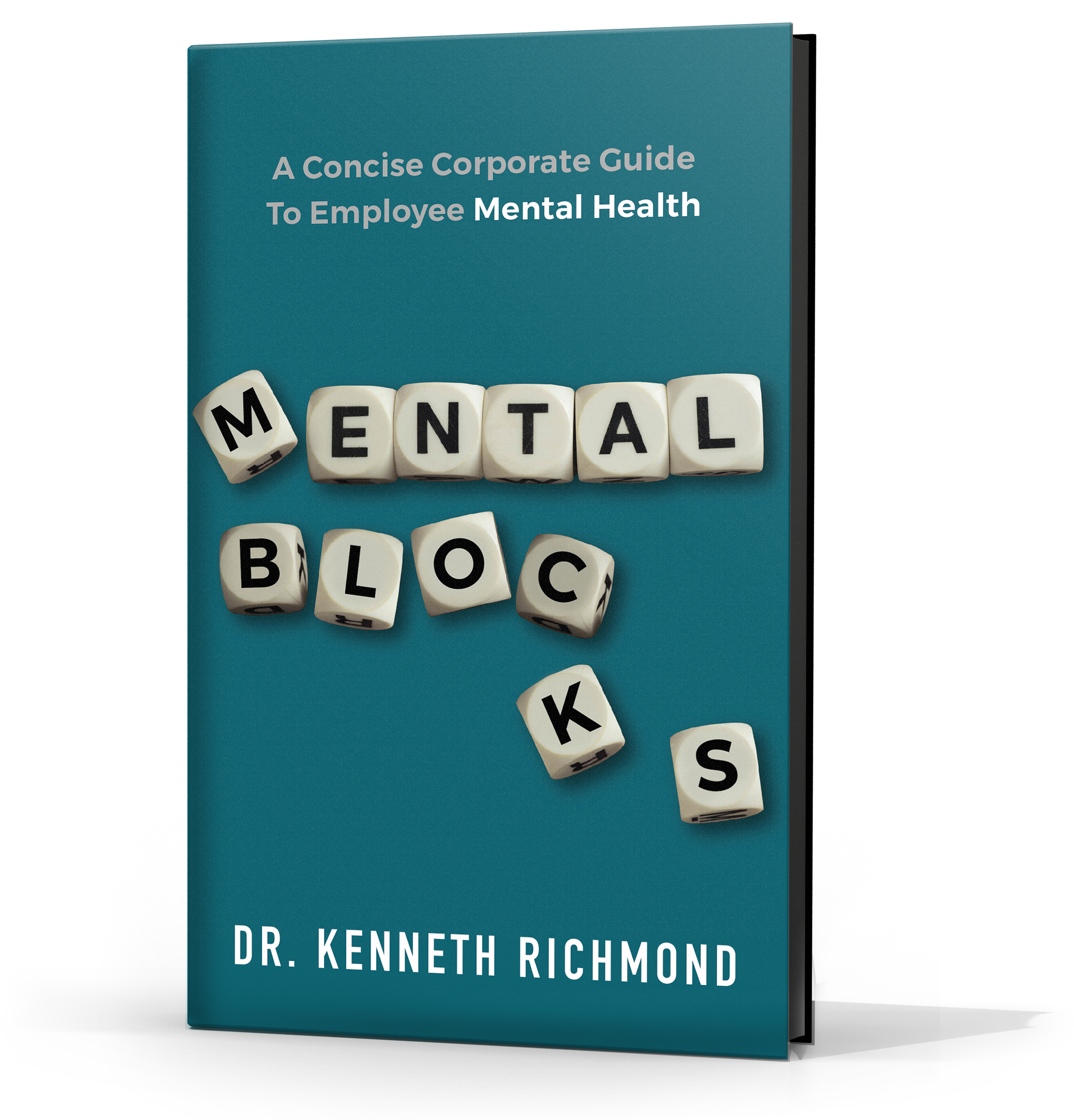 Psychiatrist and Bestselling Author Releases Informative Guide for Improving Mental Health in the Workplace