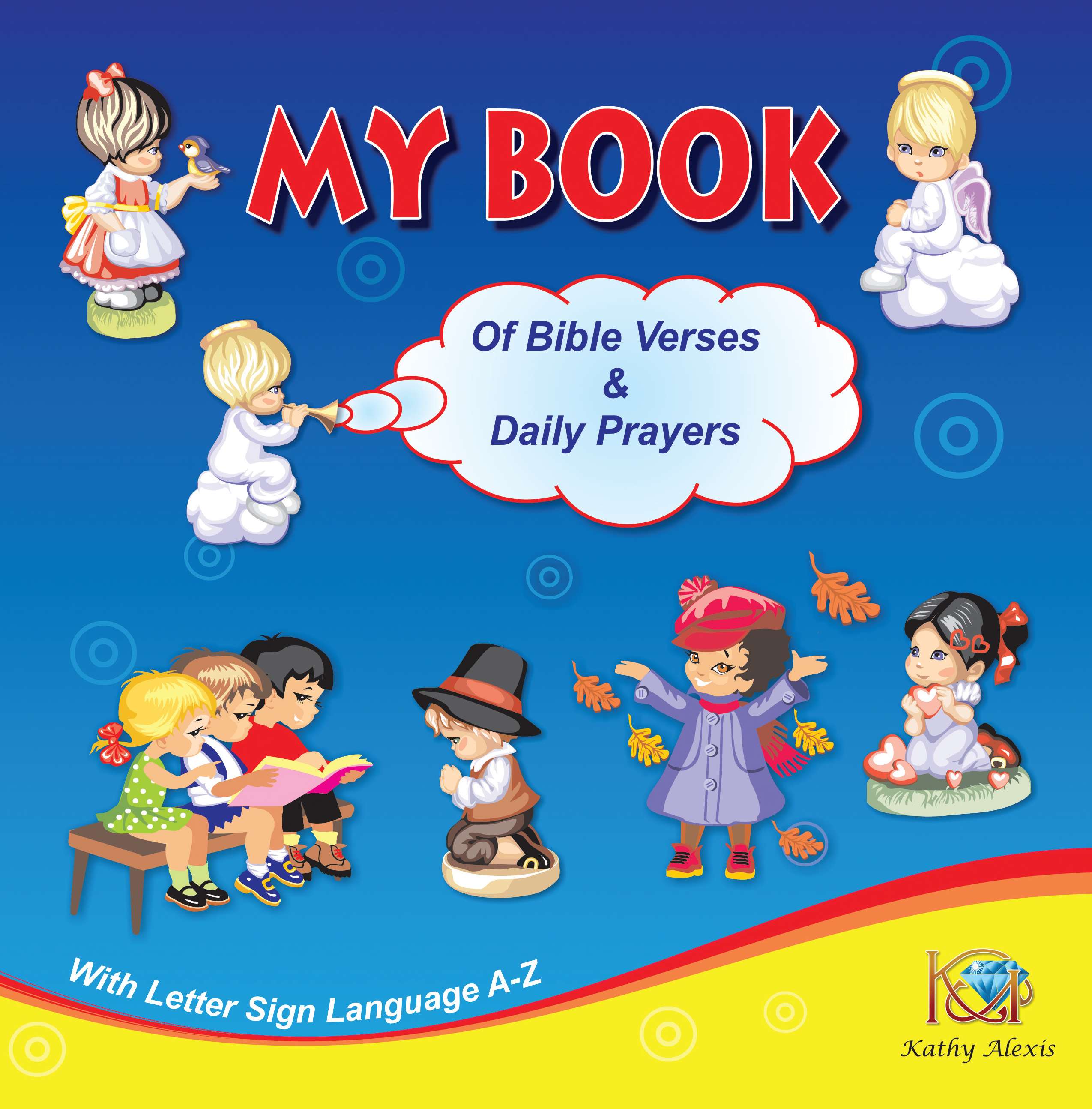 My Book of Bible Verses & Daily Prayers by Kathy Alexis Now on Amazon